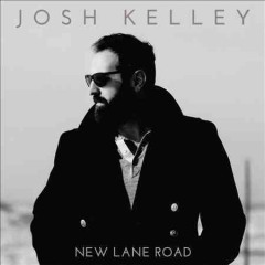 New Lane Road - Josh Kelley