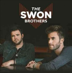 The Swon Brothers. -  Swon Brothers (Musical group) performer