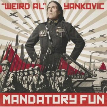 Mandatory fun - Al Yankovic