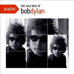 Playlist : The very best of Bob Dylan - Bob Dylan