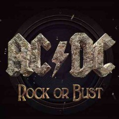 Rock or bust - composer AC/DC (Musical group)