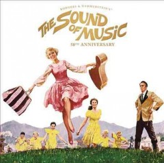 The sound of music : 50th anniversary edition - Richard Rodgers