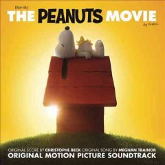 The Peanuts movie : original motion picture soundtrack - Christophe Beck