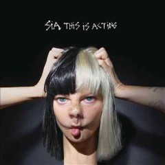 This is acting -  Sia (Singer)