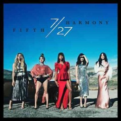 7 -  Fifth Harmony (Musical group)