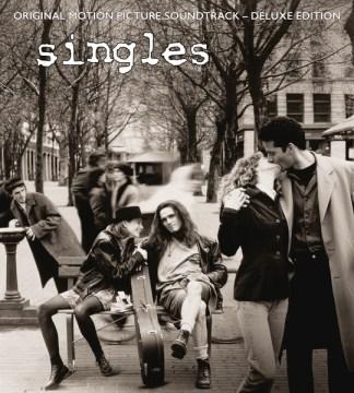 Singles : original motion picture soundtrack.