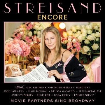 Encore : Movie partners sing Broadway - Barbra Streisand