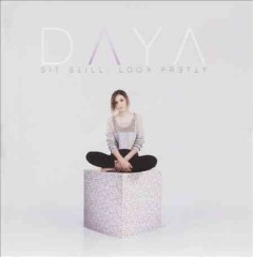 Sit still, look pretty - 1998- performer Daya