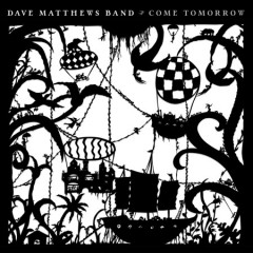 Come tomorrow - performer Dave Matthews Band