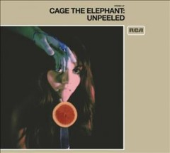 Unpeeled - composer Cage the Elephant (Musical group)