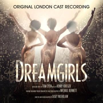 Dreamgirls : original London cast recording - Henry Krieger