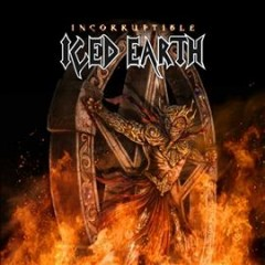 Incorruptible - composer Iced Earth (Musical group)