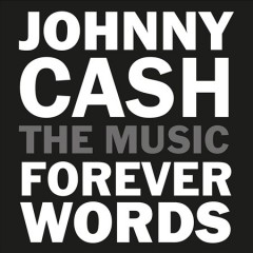 Johnny Cash: Forever Words.