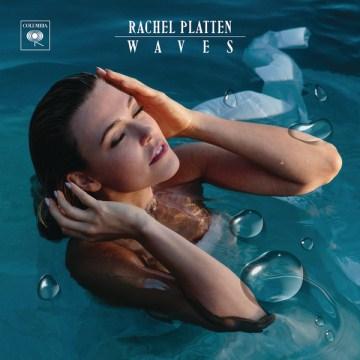 Waves - Rachel Platten