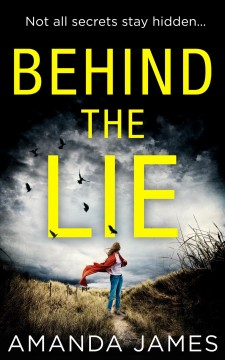 Behind the lie - Amanda (Romance fiction writer) James