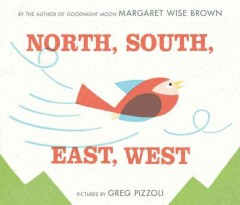 North, south, east, west - Margaret Wise Brown