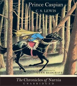 Prince Caspian - C. S. (Clive Staples) Lewis