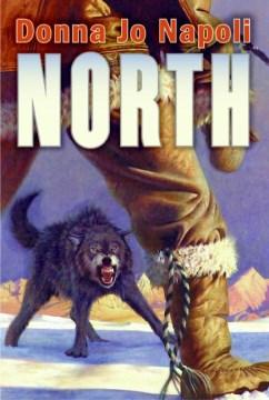 North - Donna Jo Napoli