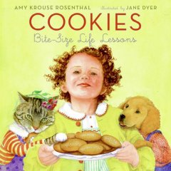 Cookies : bite-size life lessons (Ages 4-8) - Amy Krouse Rosenthal