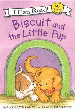 Biscuit and the little pup - Alyssa Satin Capucilli