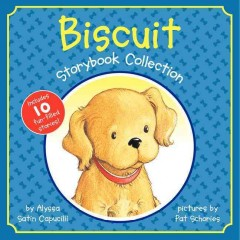 Biscuit : storybook collection - Alyssa Satin Capucilli