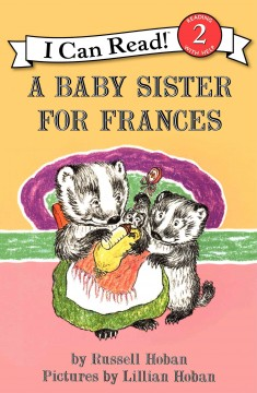 A baby sister for Frances - Russell Hoban