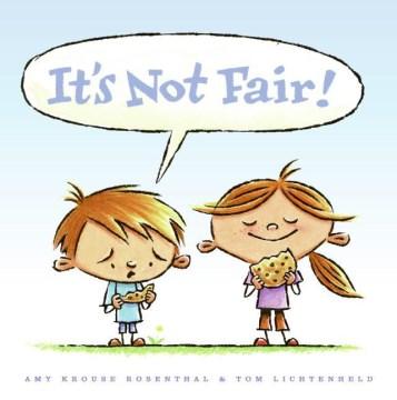It's not fair - Amy Krouse Rosenthal