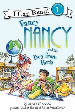 Fancy Nancy and the boy from Paris - Jane O'Connor