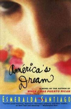 América's dream - Esmeralda Santiago