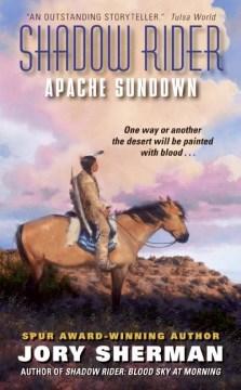 Apache sundown - Jory Sherman
