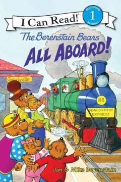 The Berenstain bears : all aboard! - Jan Berenstain