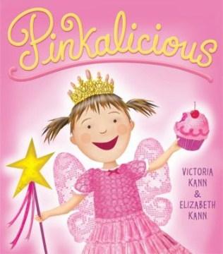 Pinkalicious - Victoria Kann