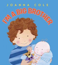 I'm a big brother - Joanna Cole