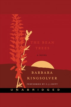 The bean trees : a novel - Barbara Kingsolver