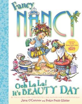 Ooh la la! : it's beauty day - Jane O'Connor