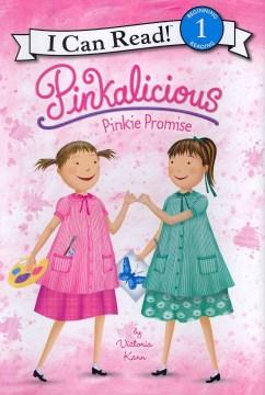 Pinkalicious : pinkie promise - Victoria Kann
