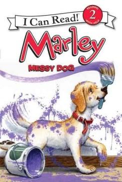 Marley, messy dog - Susan Hill