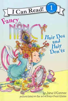 Fancy Nancy : hair dos and hair don'ts - Jane O'Connor