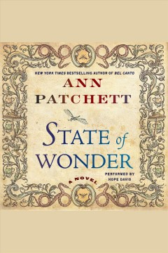 State of wonder: a novel - Ann Patchett