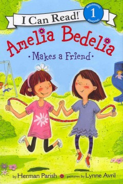 Amelia Bedelia makes a friend - Herman Parish