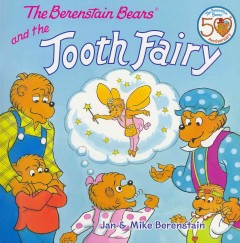 The Berenstain Bears and the Tooth Fairy - Jan Berenstain