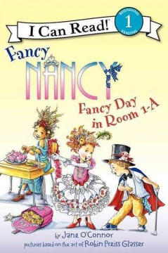 Fancy Nancy : fancy day in room 1-A - Jane O'Connor