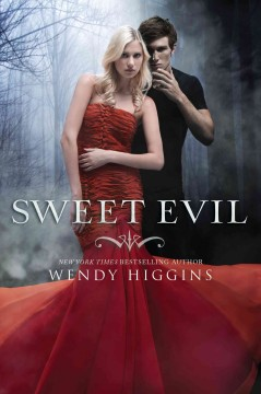 Sweet evil - Wendy Higgins