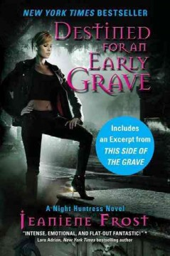 Destined for an early grave - Jeaniene Frost
