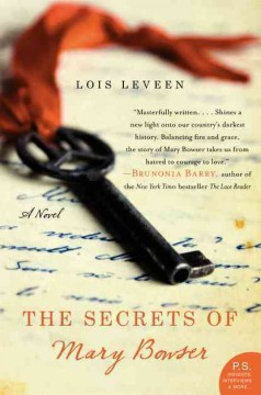 The secrets of Mary Bowser : a novel - Lois Leveen