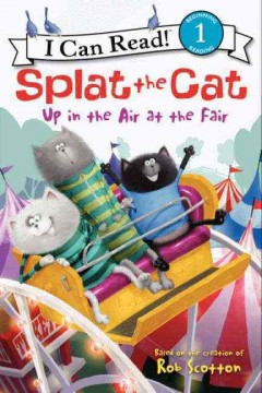 Splat the Cat up in the air at the fair - Amy Hsu Lin