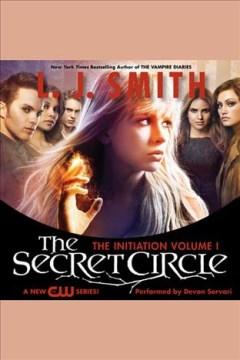 The initiation - L. J. (Lisa J.) Smith