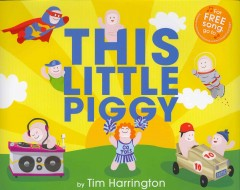 This little piggy - Tim Harrington