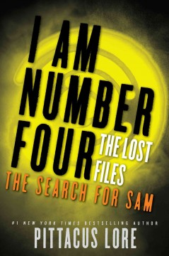I am number four. The lost files. The search for Sam - Pittacus Lore