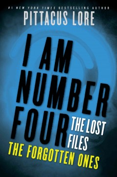 I am number four. The lost files, The forgotten ones - Pittacus Lore